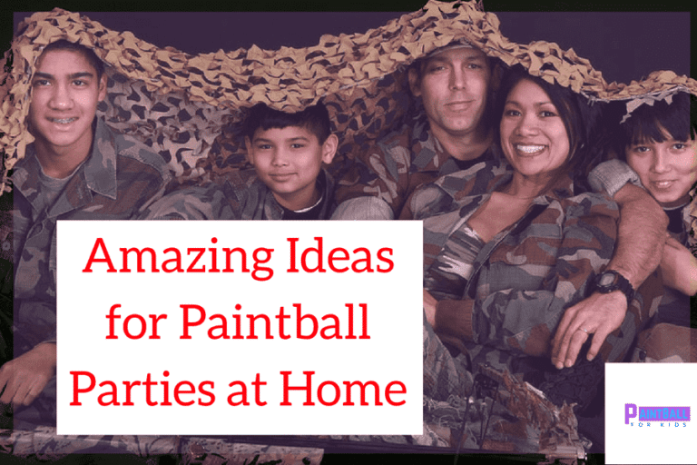 Amazing Ideas for Paintball Parties at Home
