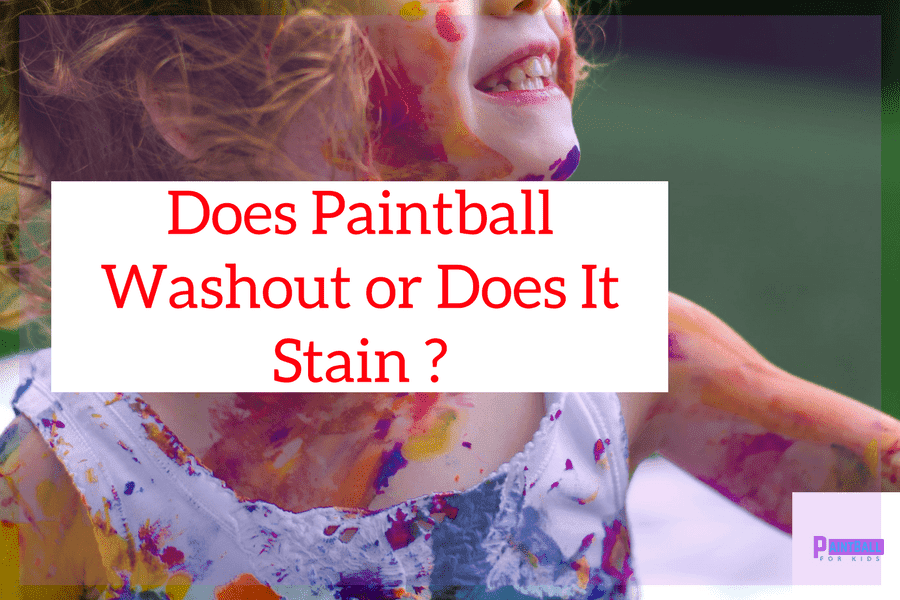 Do Paintball Stains Wash Out or Do they Stain