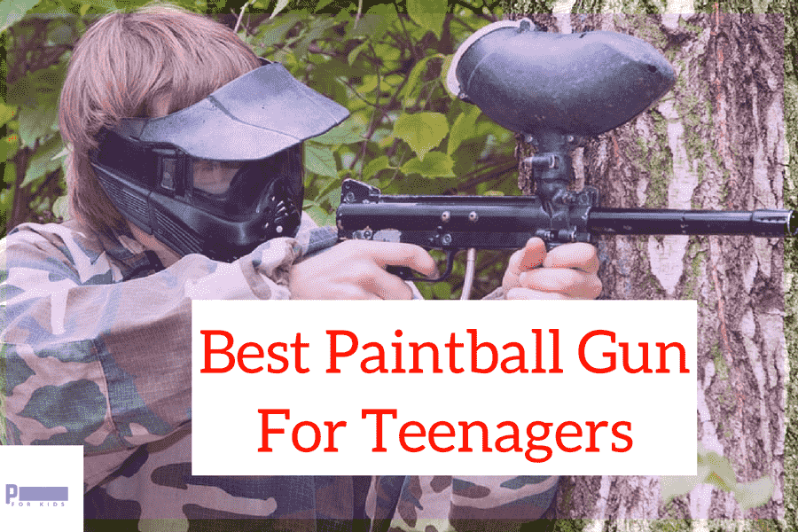 Best Paintball Gun For Teenagers